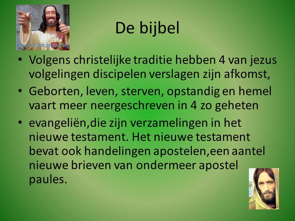 De bijbel Volgens christelijke traditie hebben 4 van jezus volgelingen discipelen verslagen zijn afkomst,
