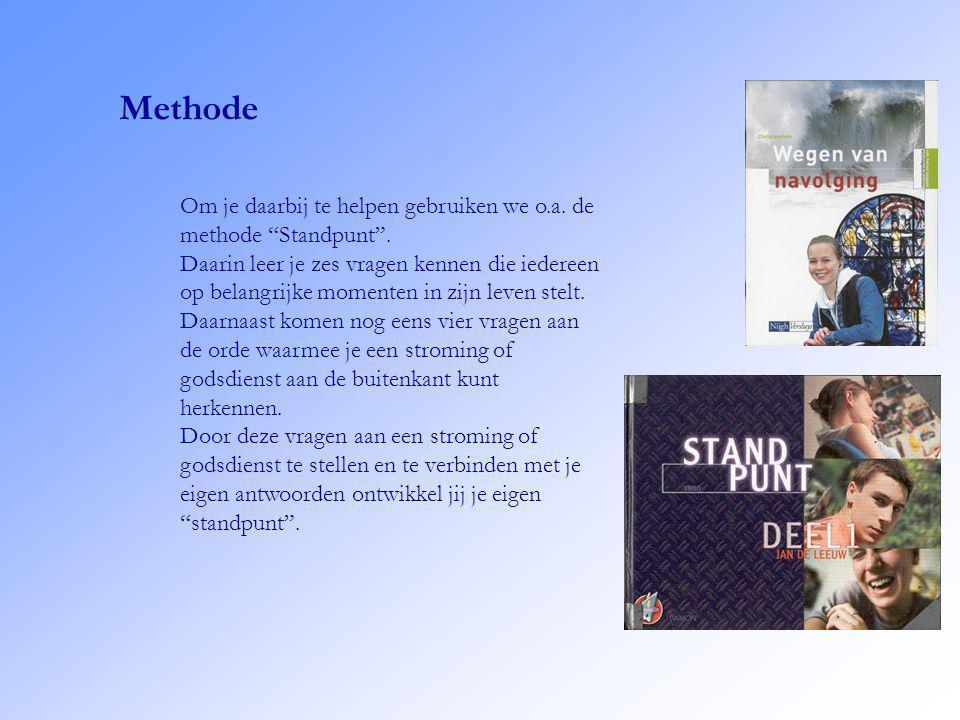 Methode Om je daarbij te helpen gebruiken we o.a. de methode Standpunt .
