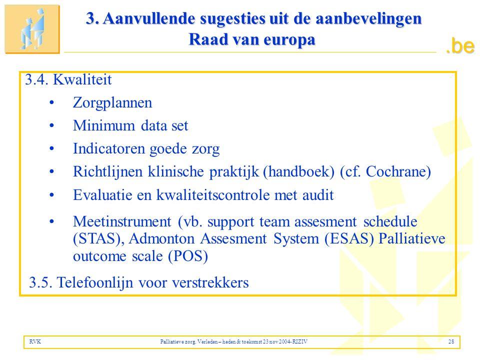 3. Aanvullende sugesties uit de aanbevelingen