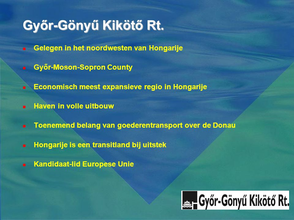 Győr-Gönyű Kikötő Rt. Gelegen in het noordwesten van Hongarije