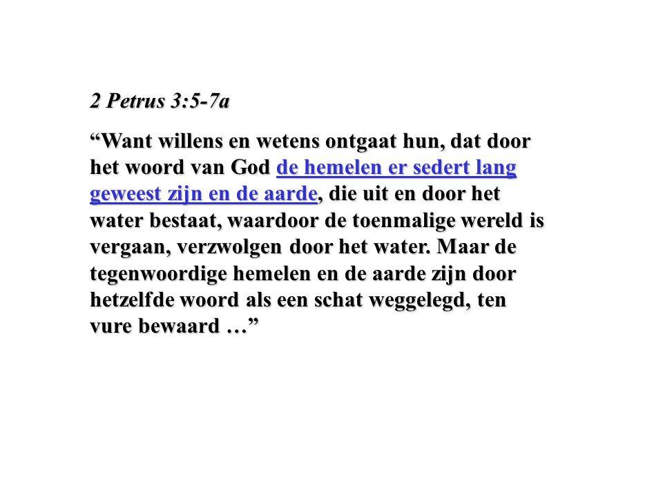 2 Petrus 3:5-7a