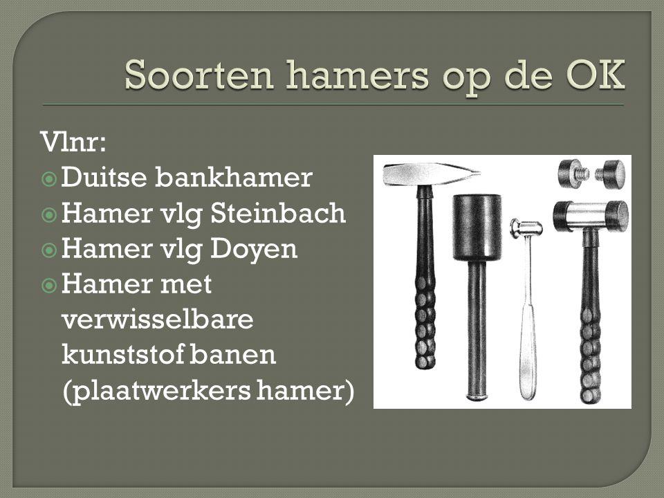 Soorten hamers op de OK Vlnr: Duitse bankhamer Hamer vlg Steinbach