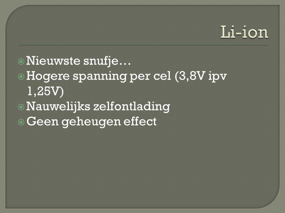 Li-ion Nieuwste snufje… Hogere spanning per cel (3,8V ipv 1,25V)