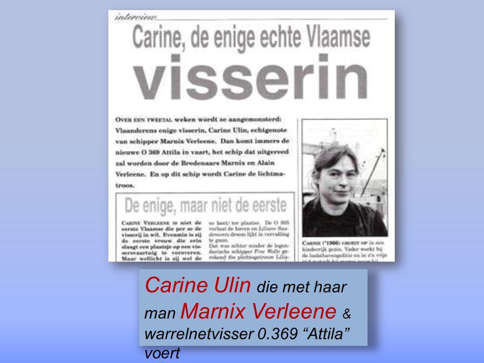 Carine Ulin die met haar man Marnix Verleene & warrelnetvisser 0