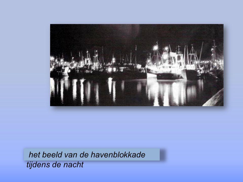 het beeld van de havenblokkade tijdens de nacht