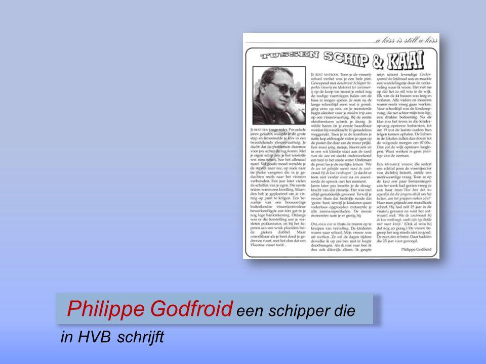 Philippe Godfroid een schipper die in HVB schrijft