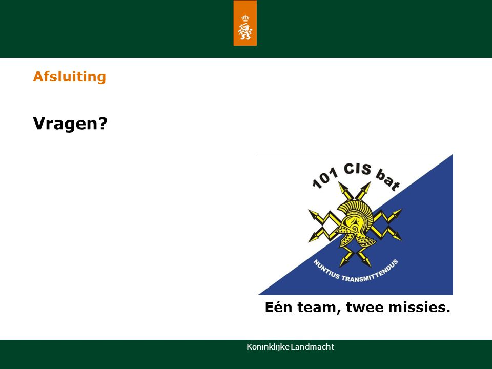 Afsluiting Vragen Eén team, twee missies.