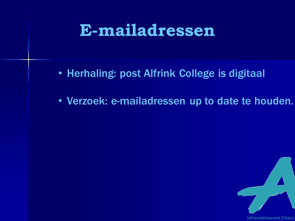 E-mailadressen Herhaling: post Alfrink College is digitaal