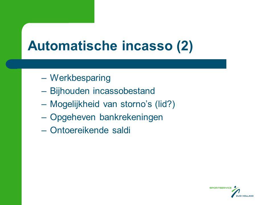 Automatische incasso (2)