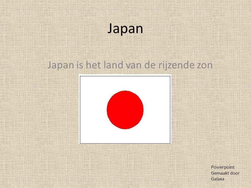 Japan is het land van de rijzende zon