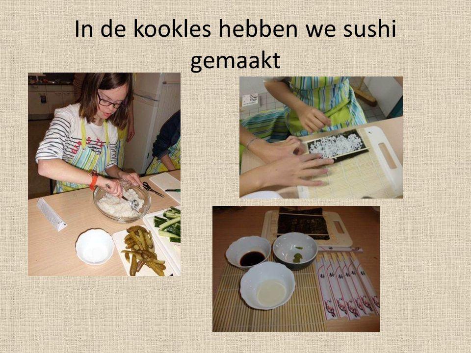 In de kookles hebben we sushi gemaakt