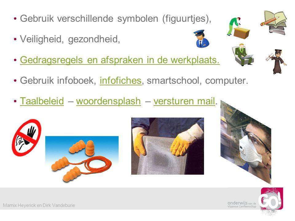 Gebruik verschillende symbolen (figuurtjes), Veiligheid, gezondheid,
