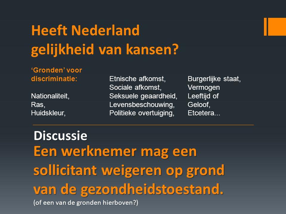 Heeft Nederland gelijkheid van kansen