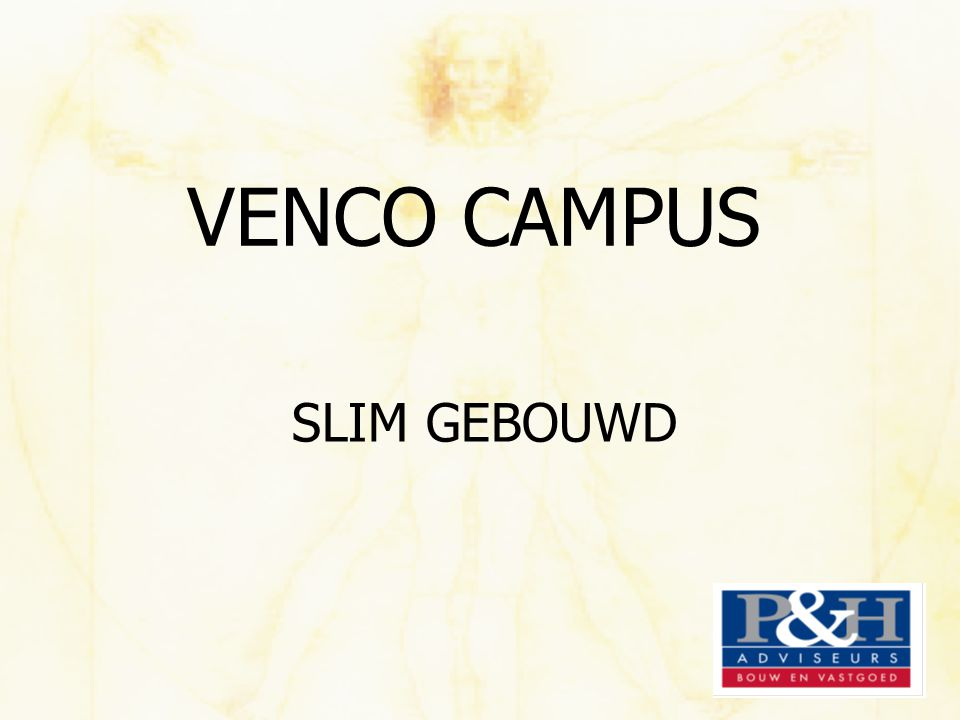VENCO CAMPUS SLIM GEBOUWD
