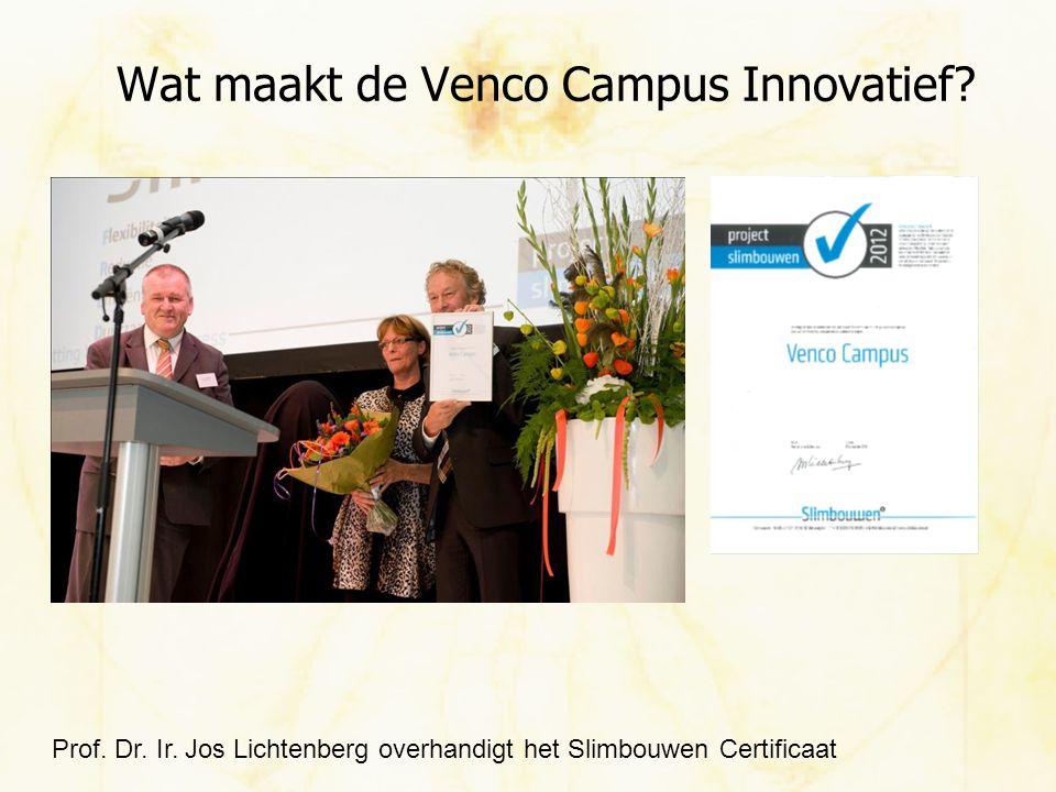 Wat maakt de Venco Campus Innovatief