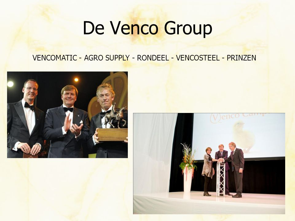 De Venco Group VENCOMATIC - AGRO SUPPLY - RONDEEL - VENCOSTEEL - PRINZEN