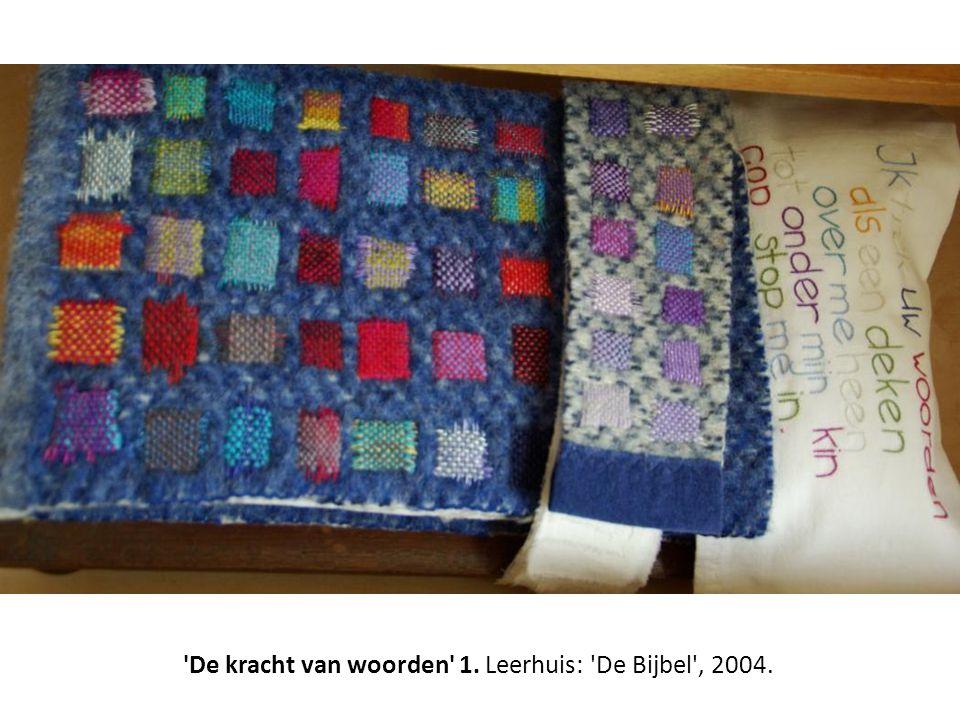 De kracht van woorden 1. Leerhuis: De Bijbel , 2004.