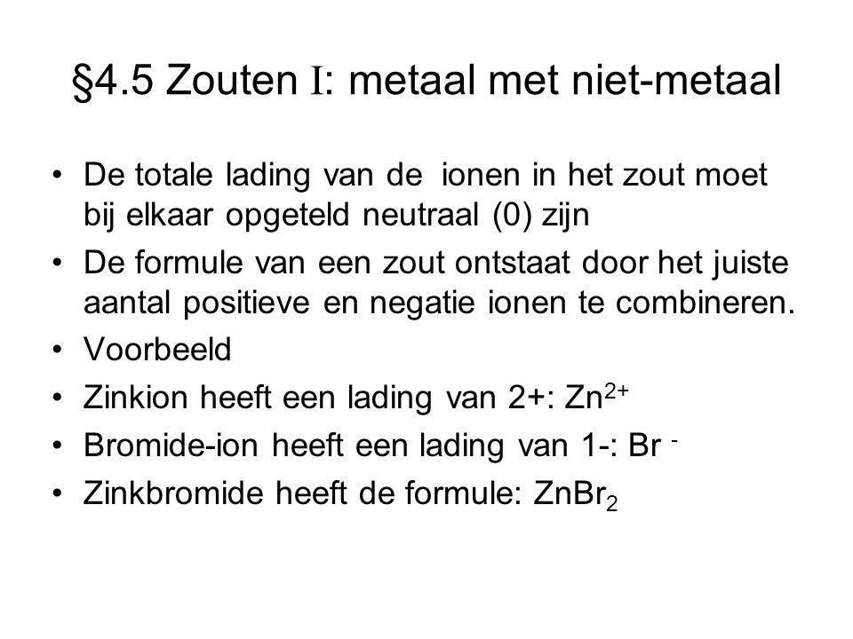§4.5 Zouten I: metaal met niet-metaal
