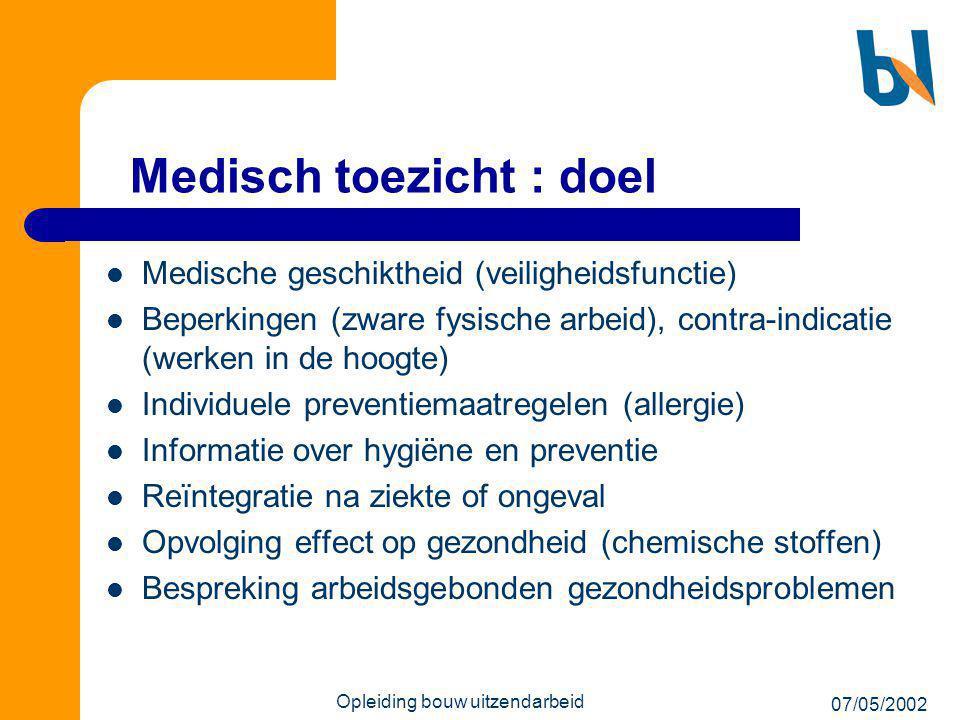 Medisch toezicht : doel