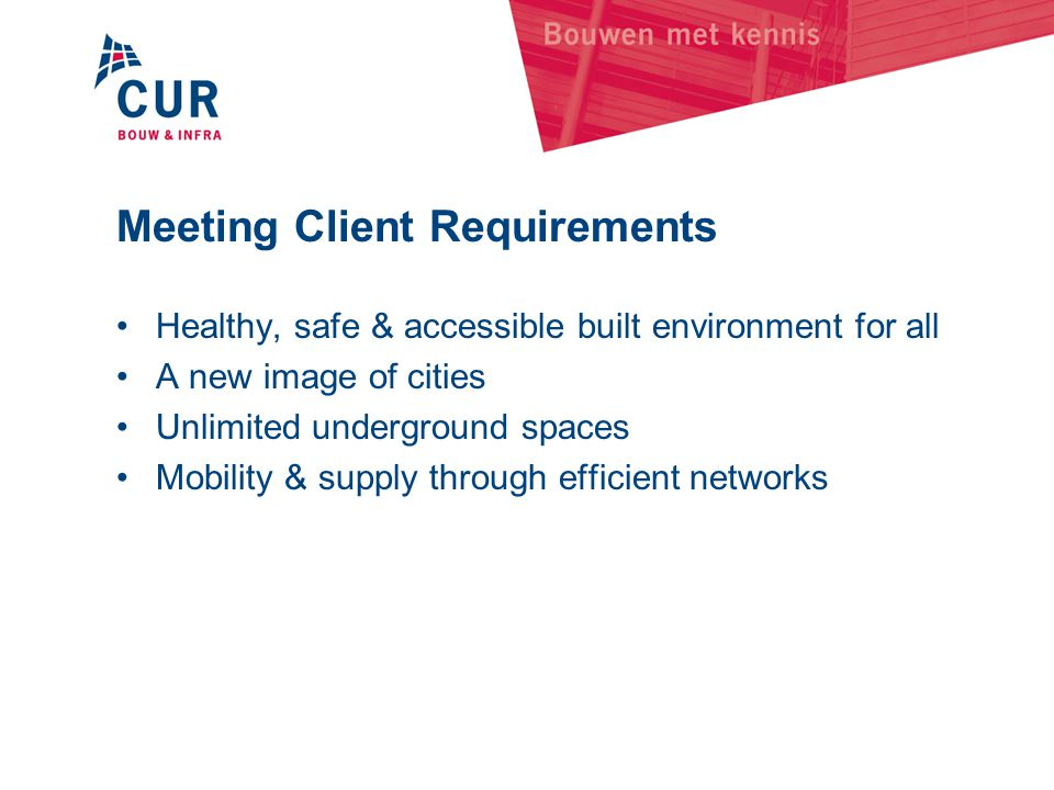 Meeting Client Requirements