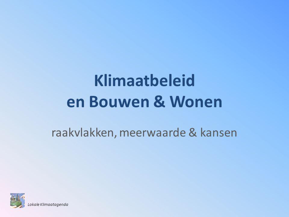 Klimaatbeleid en Bouwen & Wonen
