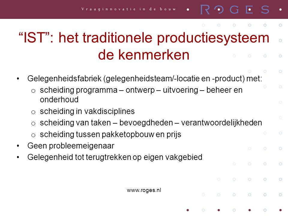 IST : het traditionele productiesysteem de kenmerken