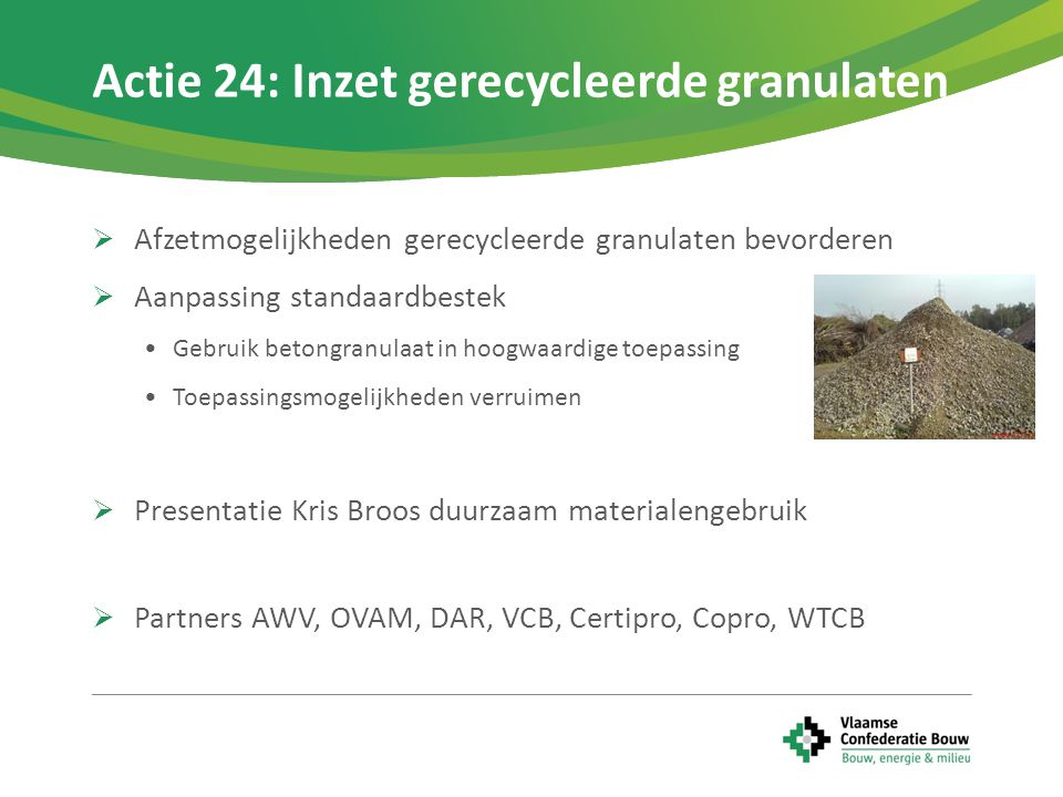 Actie 24: Inzet gerecycleerde granulaten