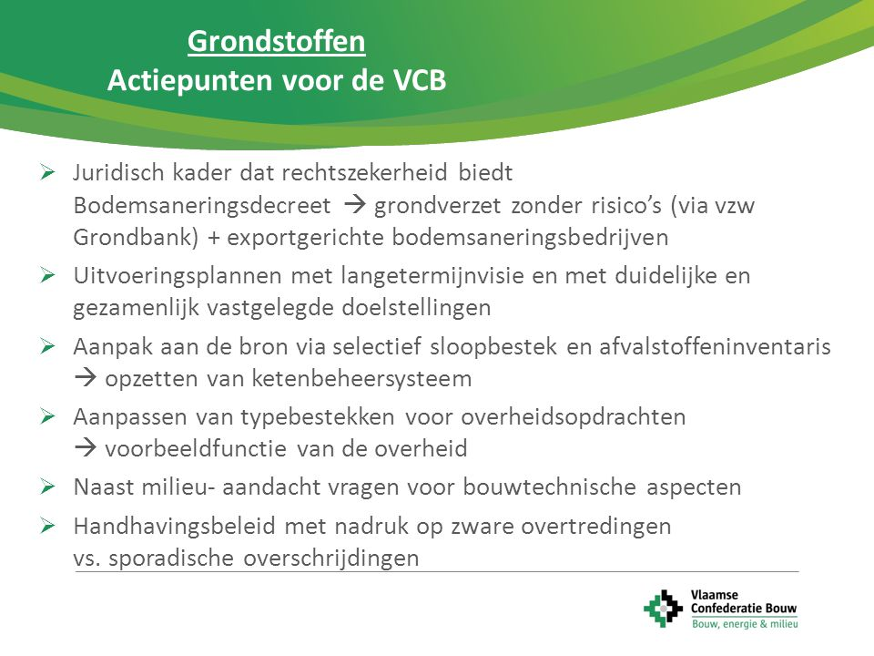 Grondstoffen Actiepunten voor de VCB