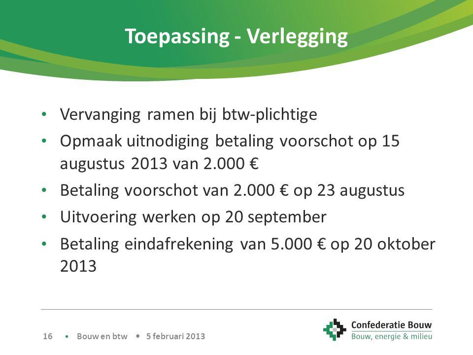 Toepassing - Verlegging