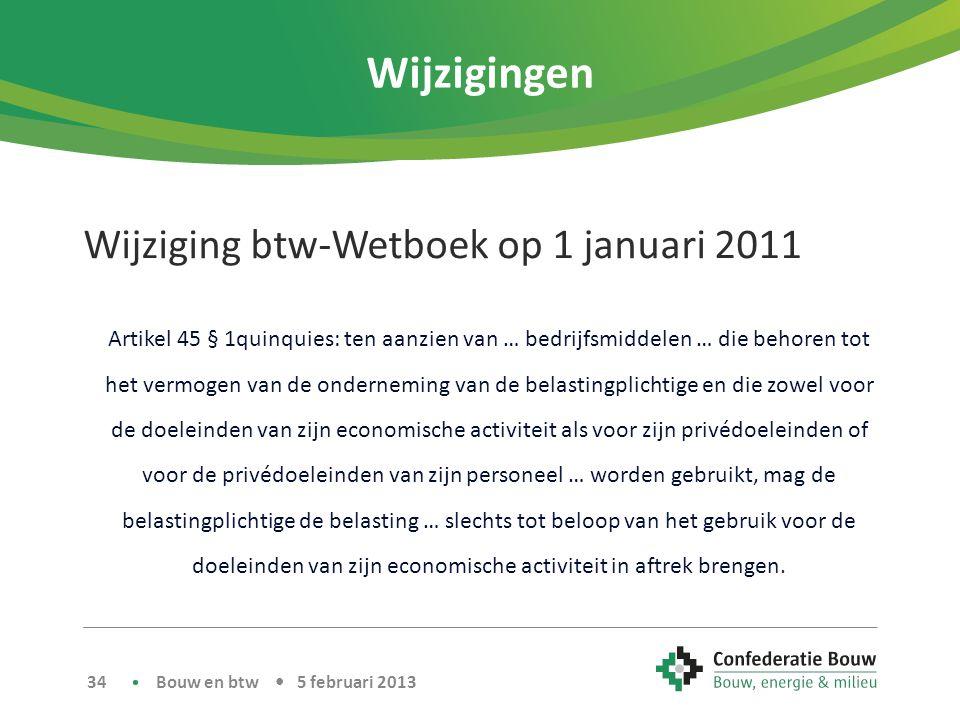 Wijzigingen Wijziging btw-Wetboek op 1 januari 2011