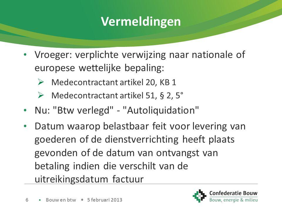 Vermeldingen Vroeger: verplichte verwijzing naar nationale of europese wettelijke bepaling: Medecontractant artikel 20, KB 1.