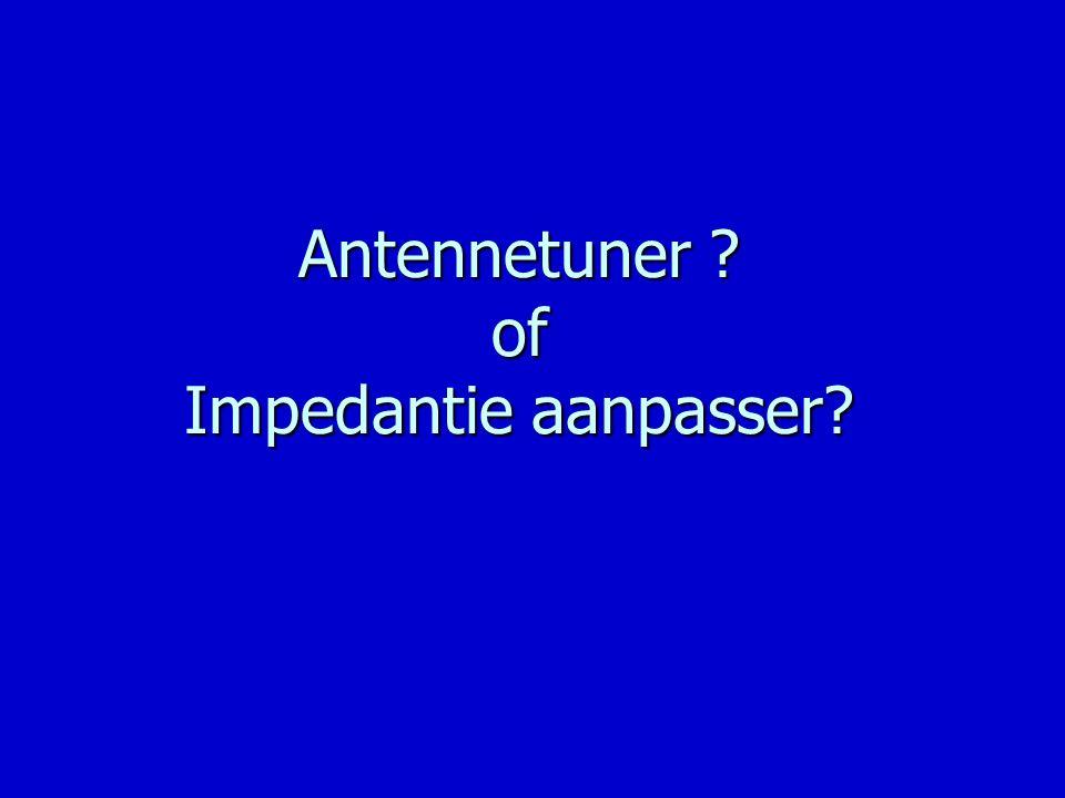Antennetuner of Impedantie aanpasser