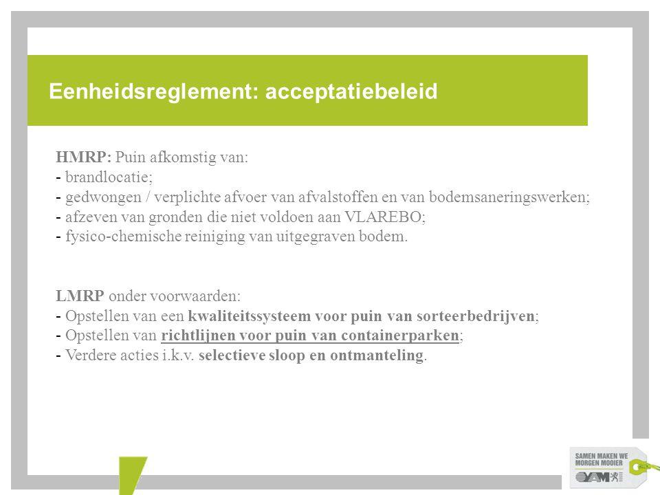 Eenheidsreglement: acceptatiebeleid