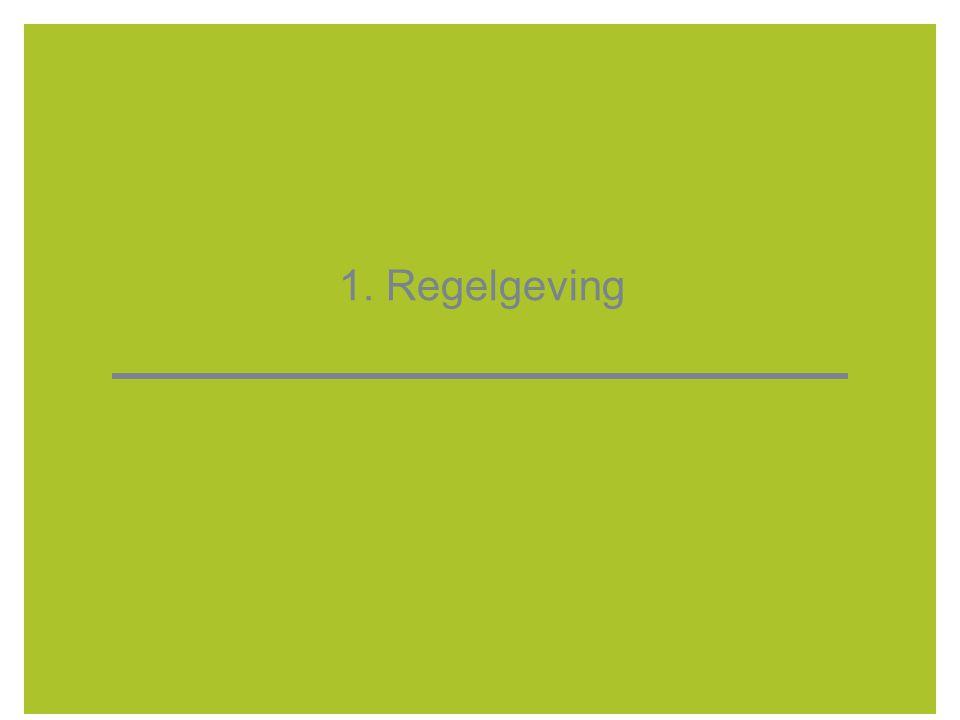 1. Regelgeving 4 4
