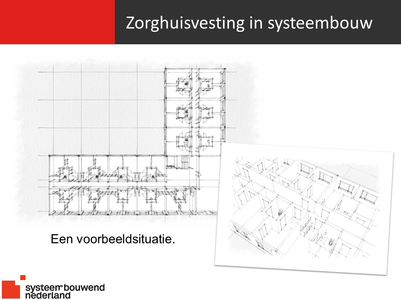 Zorghuisvesting in systeembouw