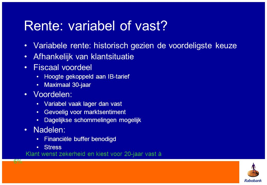 Rente: variabel of vast