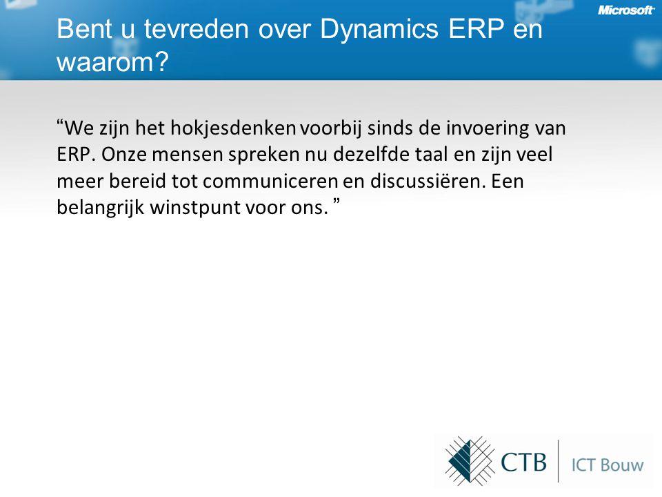 Bent u tevreden over Dynamics ERP en waarom