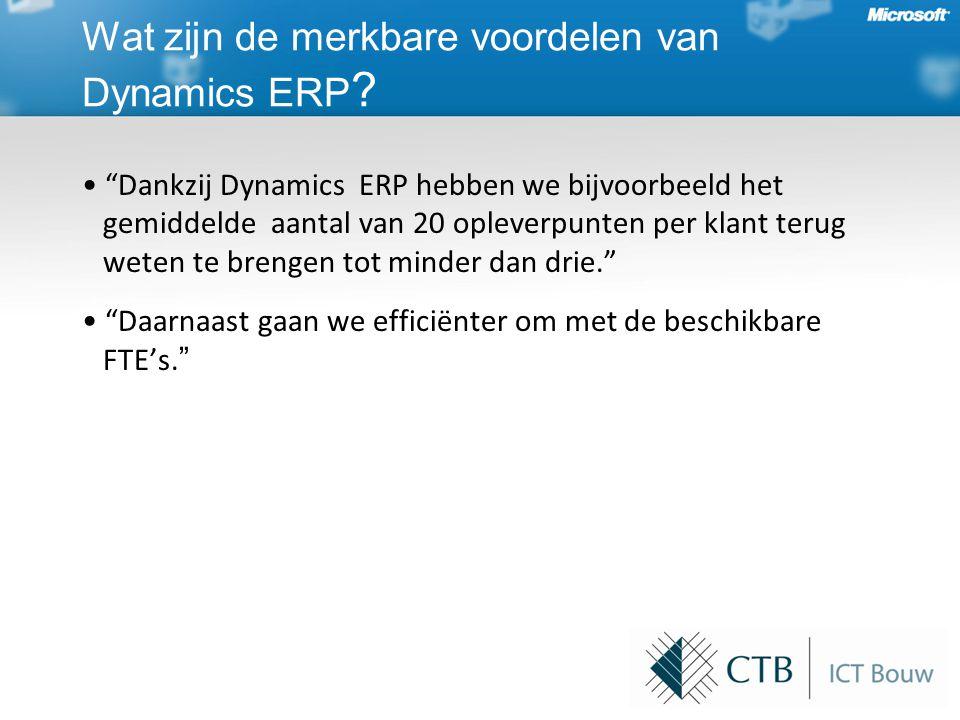 Wat zijn de merkbare voordelen van Dynamics ERP