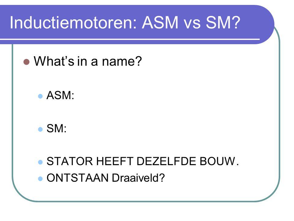 Inductiemotoren: ASM vs SM