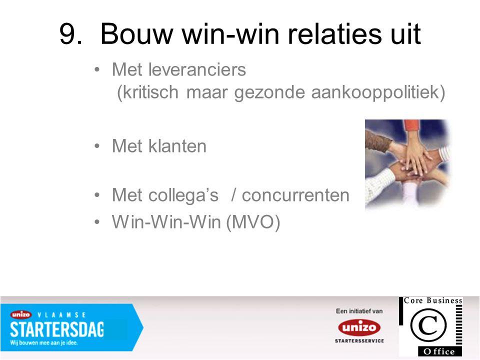 9. Bouw win-win relaties uit