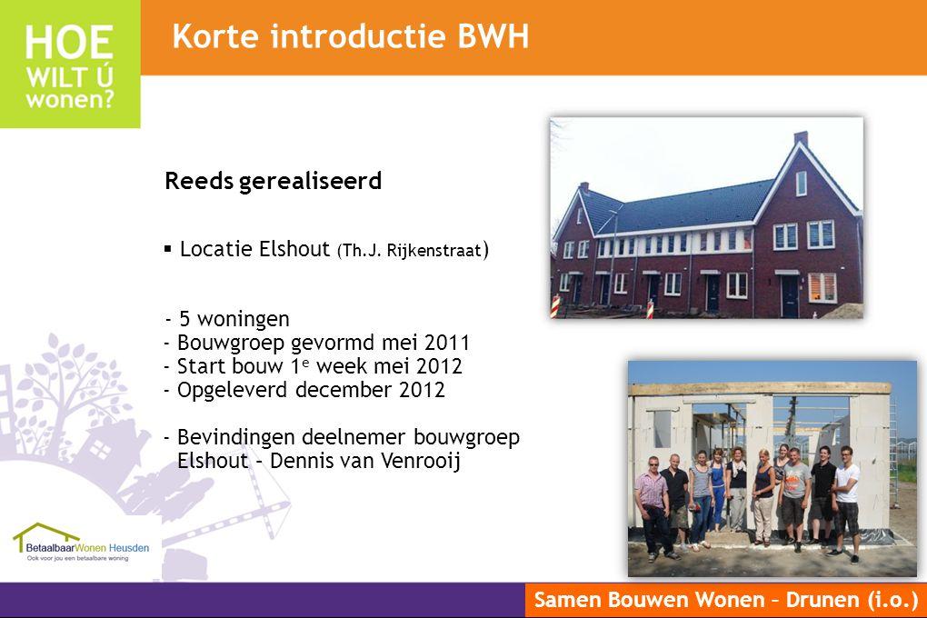 Korte introductie BWH Reeds gerealiseerd