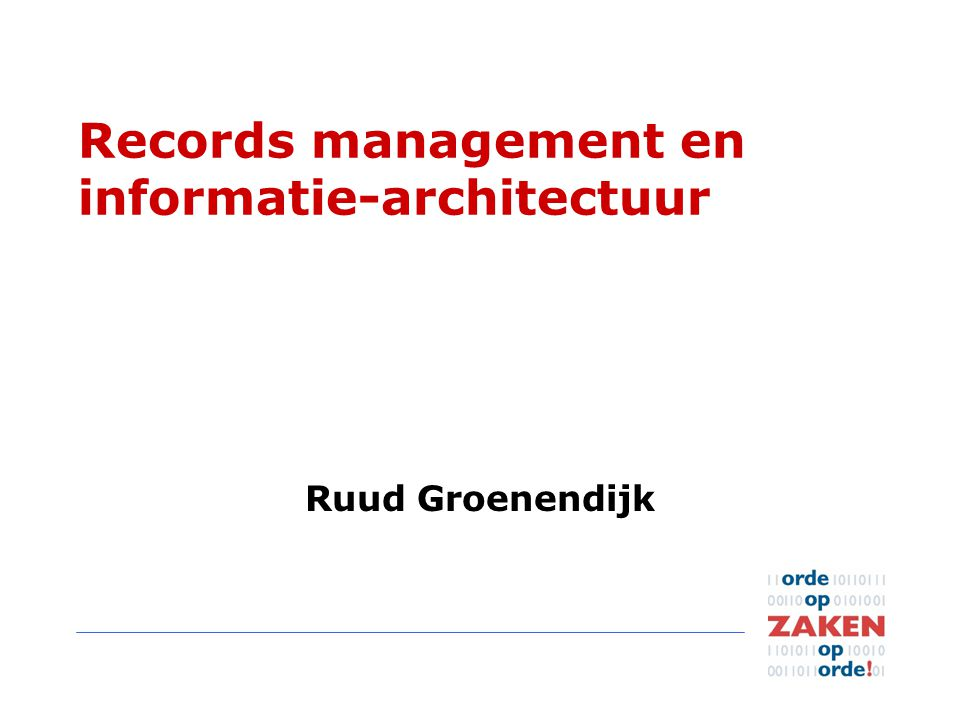 Records management en informatie-architectuur