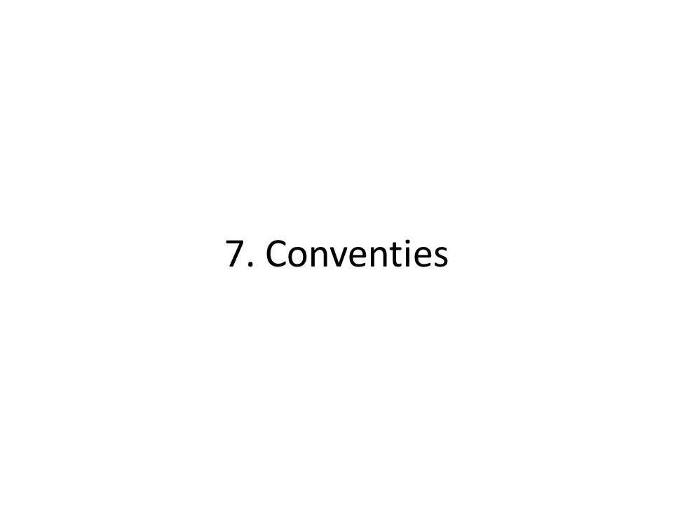 7. Conventies