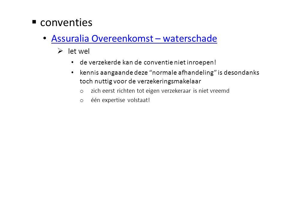 conventies Assuralia Overeenkomst – waterschade let wel