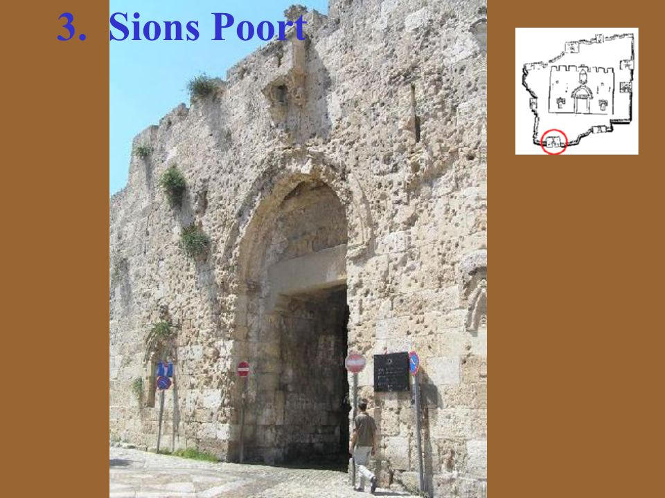 3. Sions Poort