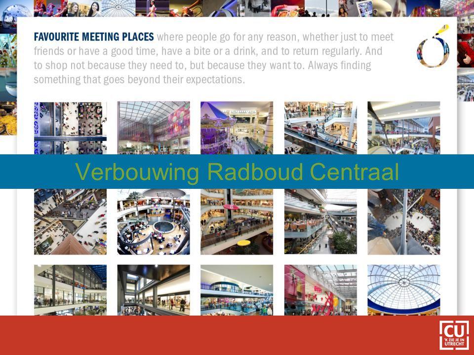 Verbouwing Radboud Centraal