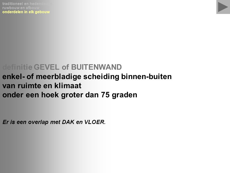 definitie GEVEL of BUITENWAND