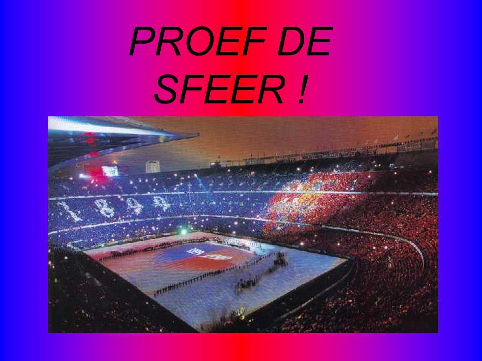 PROEF DE SFEER !