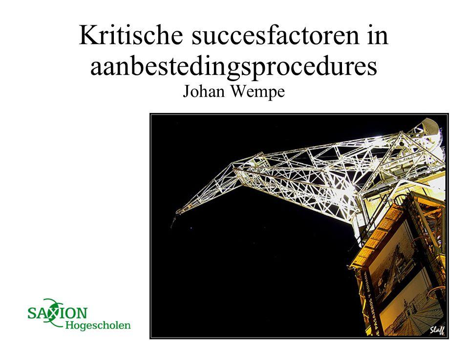 Kritische succesfactoren in aanbestedingsprocedures Johan Wempe