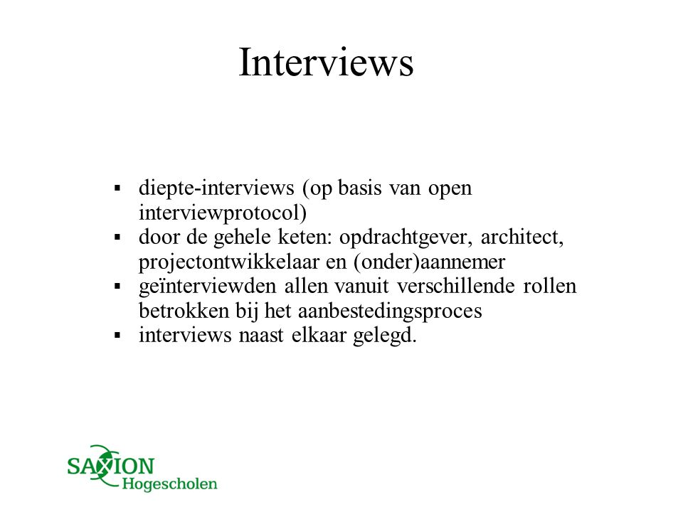 Interviews diepte-interviews (op basis van open interviewprotocol)